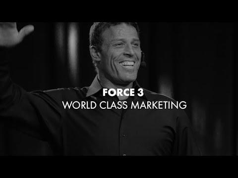 Business Mastery Force 3: World Class Marketing | Tony Robbins