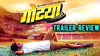 Gotya   Trailer Review   Marathi Movie 2018   Rajesh Shringarpure