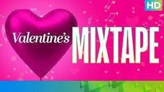 Valentine MixTape - Valentine