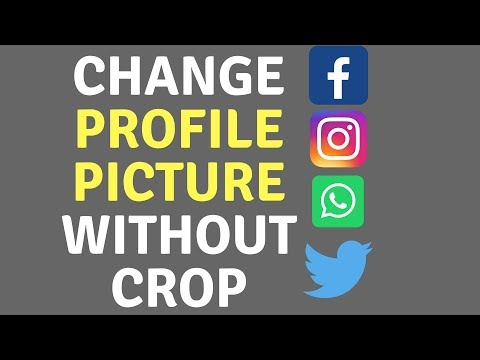 Change Your Profile Picture Without Cropping - WhatsApp, FaceBook, Twitter, Instagram