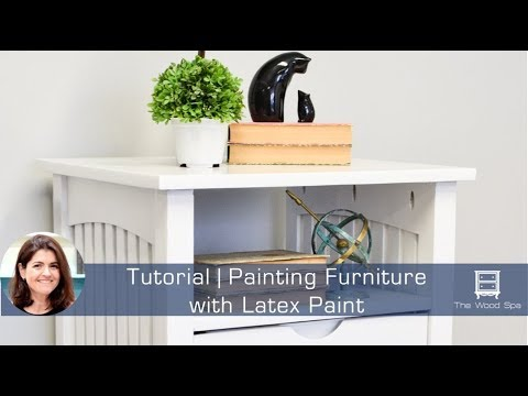 Speedy Tutorial #10 - Painting furniture with latex paint