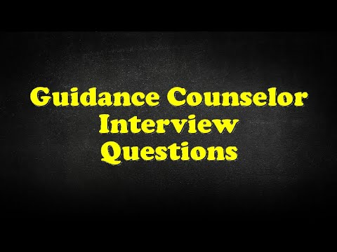 Guidance Counselor Interview Questions