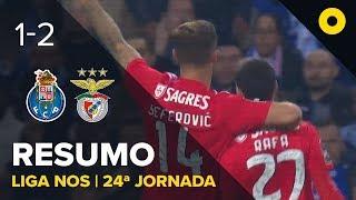 FC Porto 1-2 Benfica - Resumo   SPORT TV