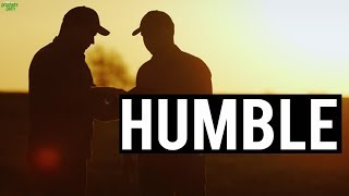 THE POWER OF STAYING HUMBLE
