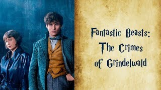 Fantastic Beasts 2 The Crimes Of Grindelwald - meet main characters