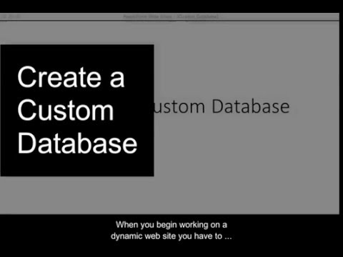 Creating a Custom Database