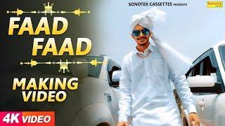 faad faad | Making | Gulzaar Chhaniwala | Sonotek | New Haryanvi Song 2018