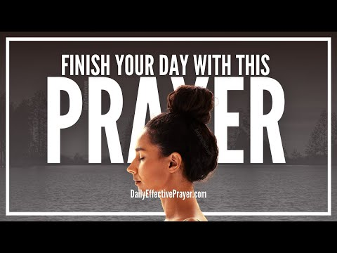 Prayer For Evening - Evening Prayer To Finish Your Day