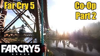 Far Cry 5 Co-op With Foxhound Dan - Part 2!