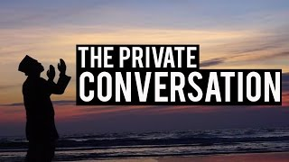 The Private Conversation