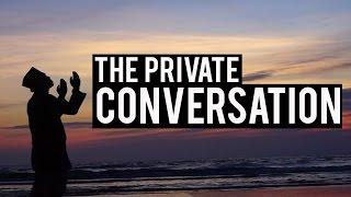 The Private Conversation