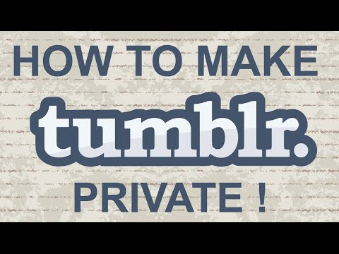 2 Methods to Create a Private Blog on Tumblr
