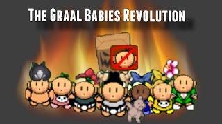 The Graal Babies Revolution | Nem Graal