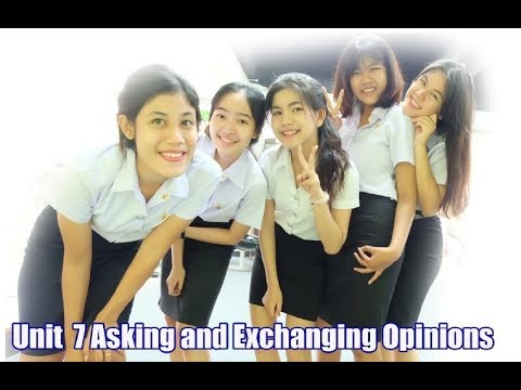 Asking and Exchanging Opinion การถามและแลกเปลี่ยนความเห็น 1