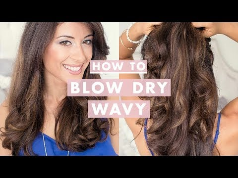 How To: Blow Dry Wavy