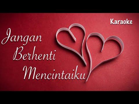 Download Titi DJ - Jangan Berhenti Mencintaiku (Karaoke With Lyrics) MP3 Gratis