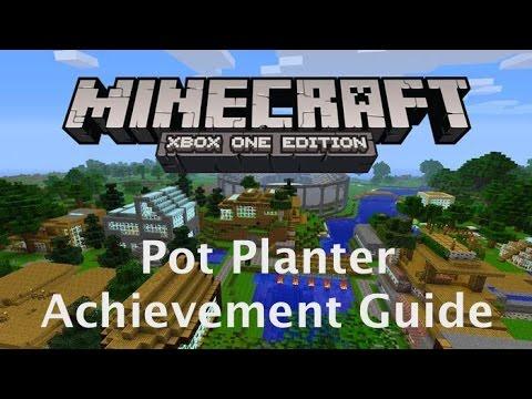 Minecraft: Pot Planter Achievement Guide (xbox  one)