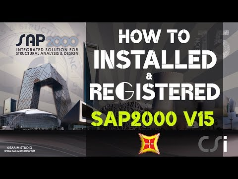 How to installed and Registered SAP2000 v15?