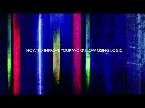 How To Improve Your Workflow Using Logic