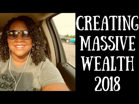 How to Grow Massive Wealth in 2018