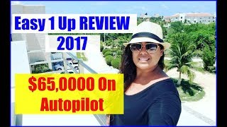 Easy 1 Up Home Based Business - Easy 1 Up Review 2017 - Crossed Over $56,000 on Autopilot!