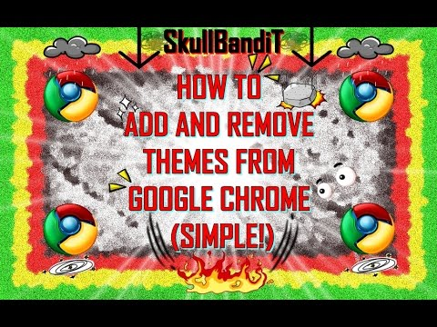 How To Add And Remove Themes From Google Chrome (Simple!)