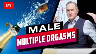 MEN CAN HAVE MULTIPLE ORGASMS - Brian Rose's Real Deal