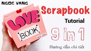 How to do LOVE BOOK / Scrapbook - The idea of ​​drawing a book 9 IN 1 - NGOC VANG