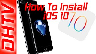 How To Easily Update And Install Ios 10 Iphone Ipad Ipod Touch Itunes