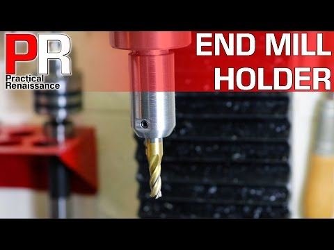 Making an End Mill Holder for Tool Changes