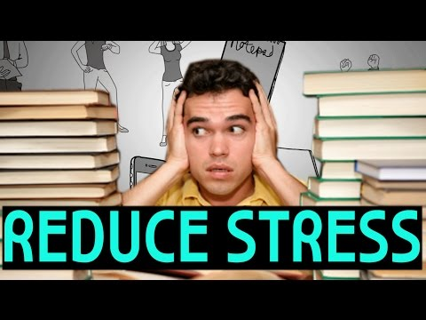 How to Relieve and Get Rid of Stress - Relaxation Tips for High School and College
