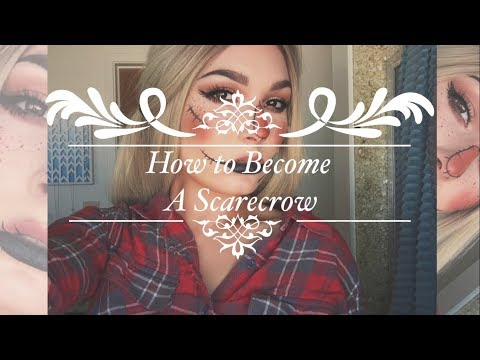 How to Become A Scarecrow