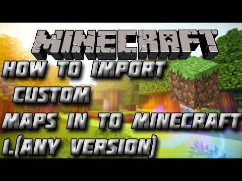 How to Install Custom maps onto Minecraft(any version) - Easy