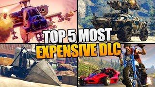 TOP 5 MOST EXPENSIVE DLC IN GTA 5 ONLINE! (GTA 5 DLC)