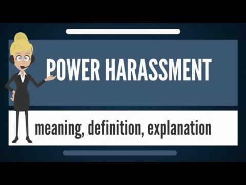 What is POWER HARASSMENT? What does POWER HARASSMENT mean? POWER HARASSMENT meaning & explanation