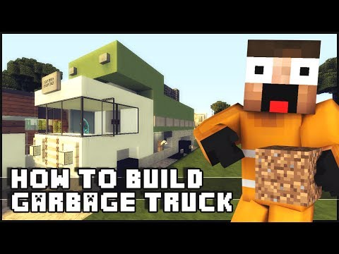 ► Minecraft : How to Make - Garbage Truck