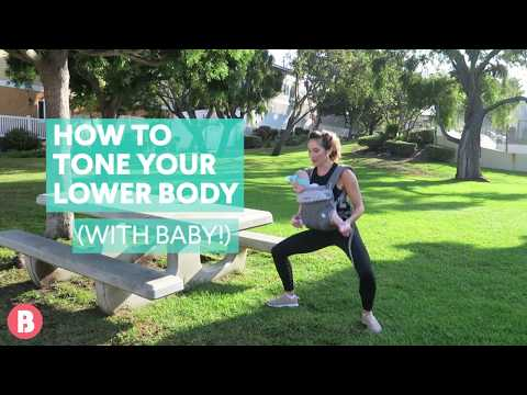 How To Tone Your Lower Body Postnatal—With Baby!