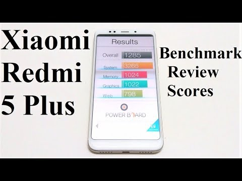 Xiaomi Redmi 5 Plus / Redmi Note 5 - Benchmark Test Scores and Comparison