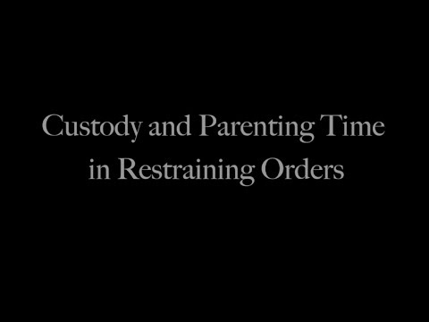 Custody and Parenting Time in Restraining Orders