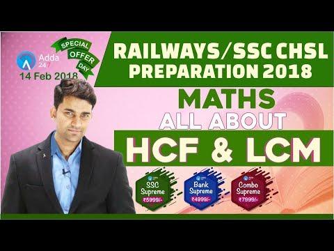 RAILWAY 2018, SSC CHSL   HCF & LCM   Maths   Online Coaching For RAILWAY