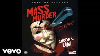 Download Chronic Law - Mass Murder Video