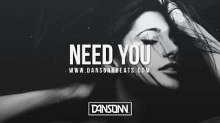 Need You - Upbeat Piano Tropical Pop Beat | Prod. By Dansonn