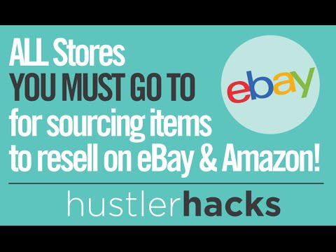 ALL Stores YOU MUST GO TO for sourcing items to resell on eBay & Amazon! (how to)