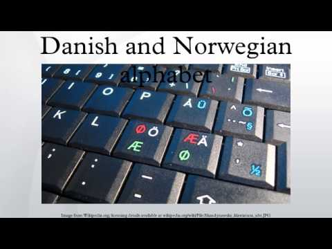 Danish and Norwegian alphabet