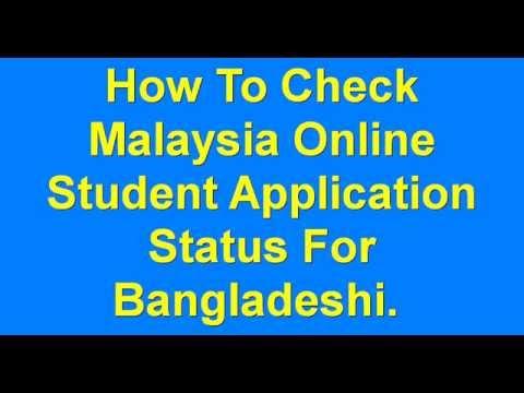 Bangla Video Tutorial How To Check Malaysia Online Student Application Status For Bangladeshi