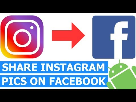 How to Share Instagram Photos on Facebook on an Android phone