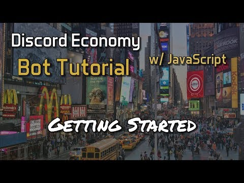Discord Economy Bot Tutorial 2.0 - Getting Started [1]