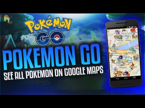POKEMON GO! SEE EXACT LOCATIONS OF ALL POKEMON FROM GOOGLE MAPS! [PATCHED]
