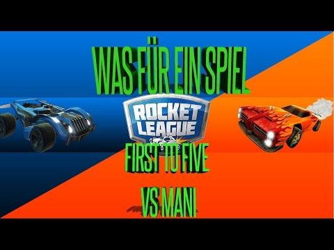 Rocket League | First to Five | Spannendes Spiel? + Lachflash | VS Mani