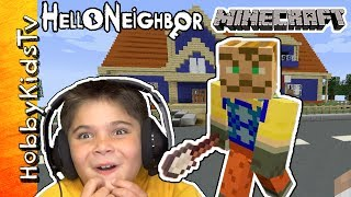 Hello Neighbor Minecraft! Crazy PC Video Gaming HobbyKidsTV